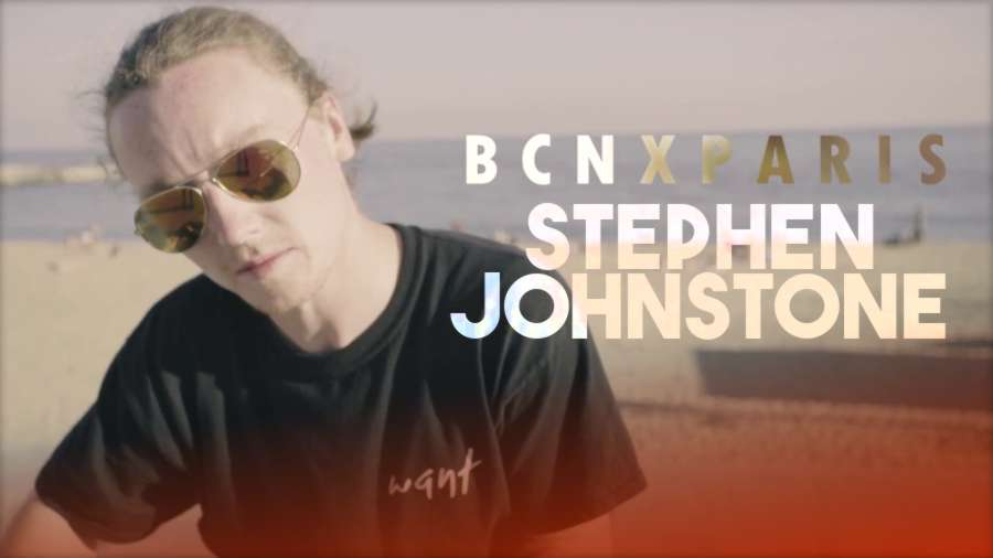 Stephen Johnstone | BCN x Paris (2017)