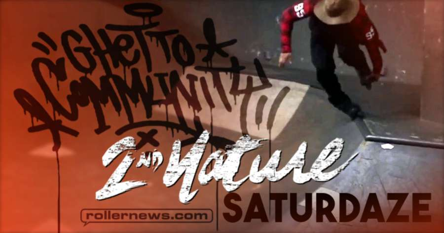 Ghetto Community - 2nd Nature Skate Park - Saturdaze (2017, NY)