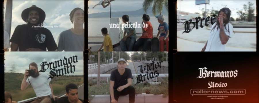 Hermanos - Mexico, by Ivan Narez - Full Length Trailer