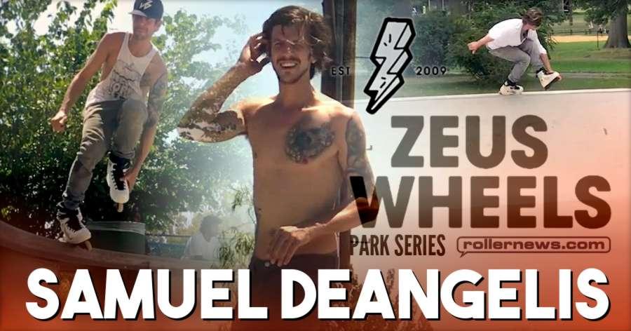 Samuel DeAngelis - Zeus Wheels, Park Series (2017)