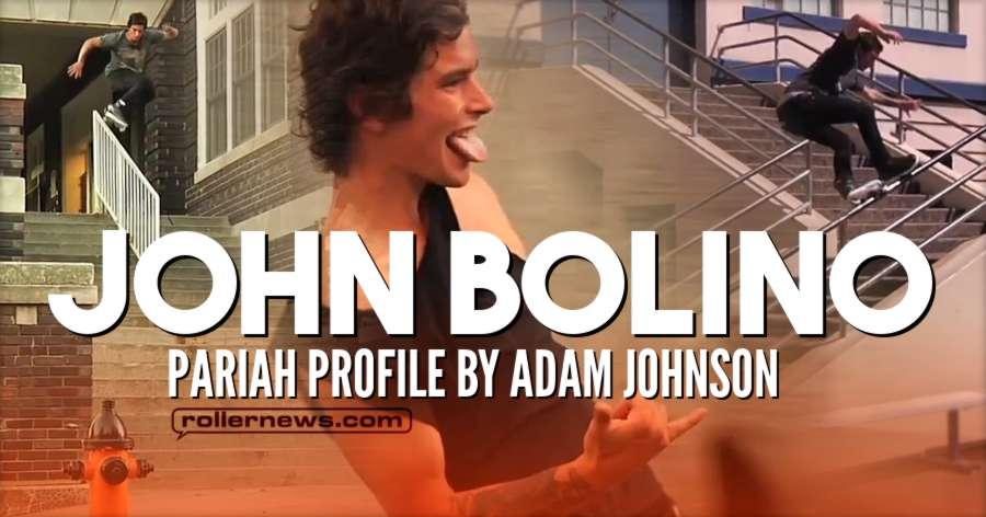 John Bolino: Pariah Profile by Adam Johnson