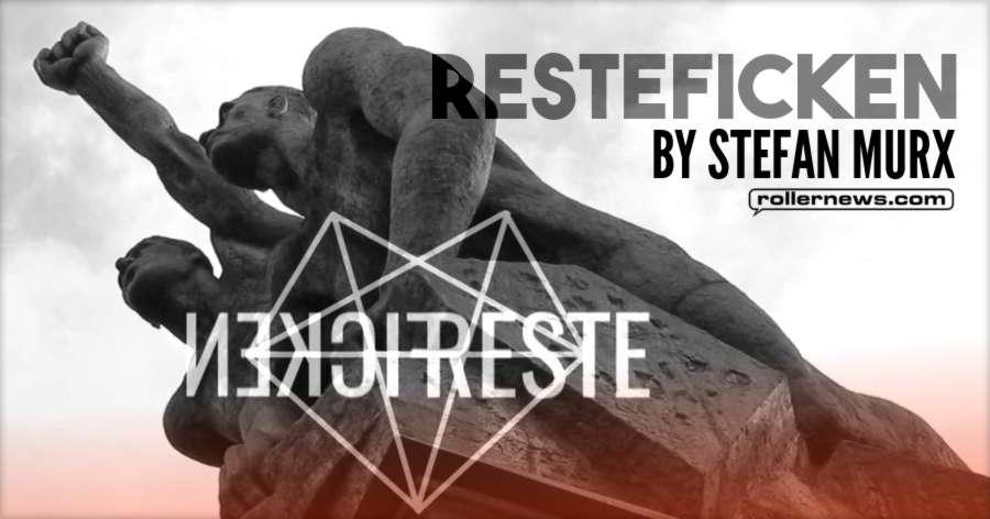 Resteficken (2017) by Stefan Murx