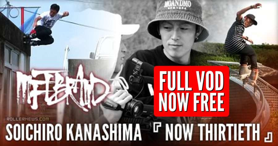 Soichiro Kanashima (Japan) - Now Thirtieth, Mftbrand (2016) - FULL VOD, NOW FREE