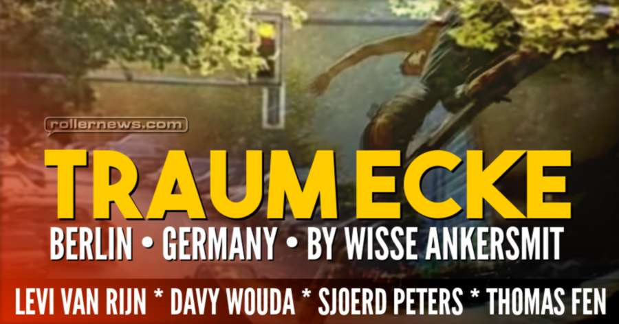 Traum Ecke (Berlin, Germany - 2017) by Wisse Ankersmit, with Levi van Rijn, Davy Wouda, Sjoerd Peters & Thomas Fen
