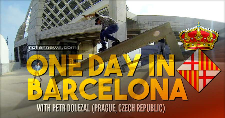 1 Day in Barcelona With Petr Dolezal (2017)