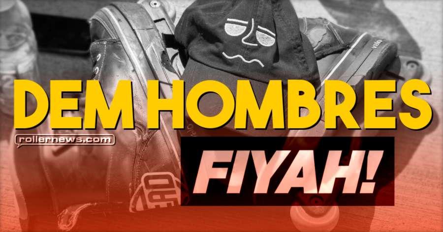 Dem Hombres - Fiyah! Promo (2017)