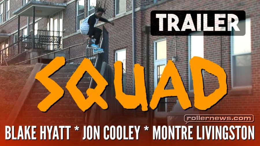 SQUAD (Oak City, 2017) by Long Tonthat - Trailer, with Blake Hyatt, Jon Cooley and Montre Livingston