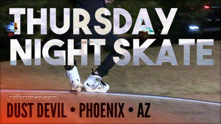 Thursday Night Skate - Dust Devil Park (Phoenix, Arizona) by Ryan Buchanan