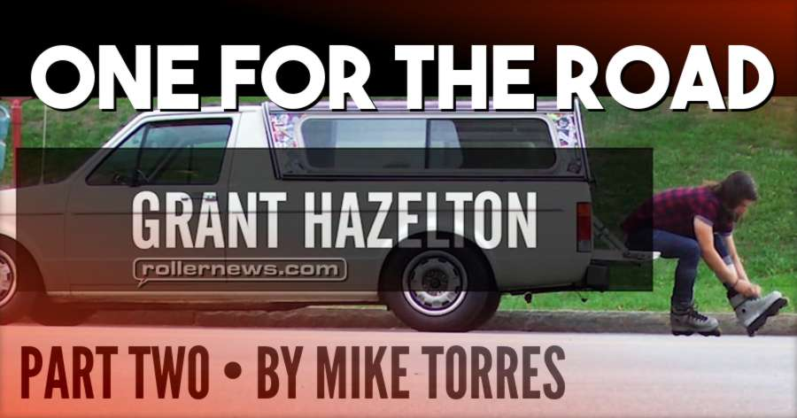Grant Hazelton - NYC 2016 - One for the Road, Section by Mike Torres - PART TWO