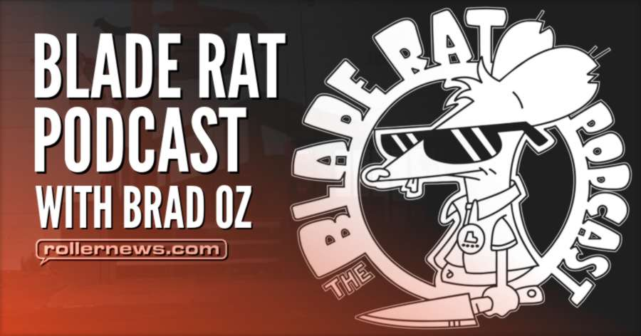 Blade Rat Podcast With Brad Oz