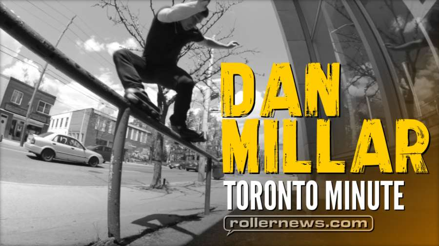 Dan Millar - Toronto Minute (2017)