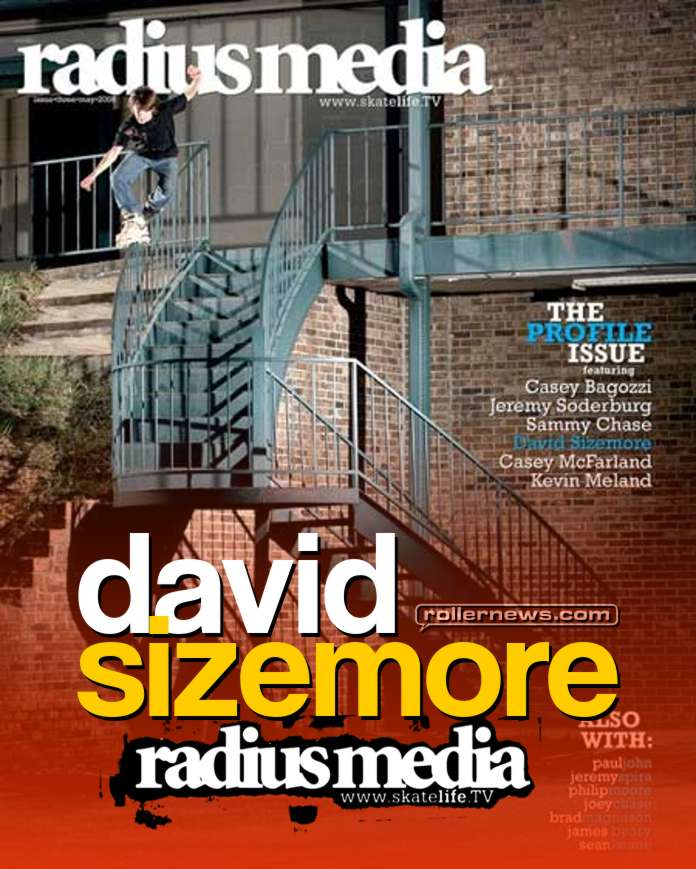 David Sizemore - Radius Media, Issue 3 Profile (2007) by Charles Dunkle & Shawn Engler