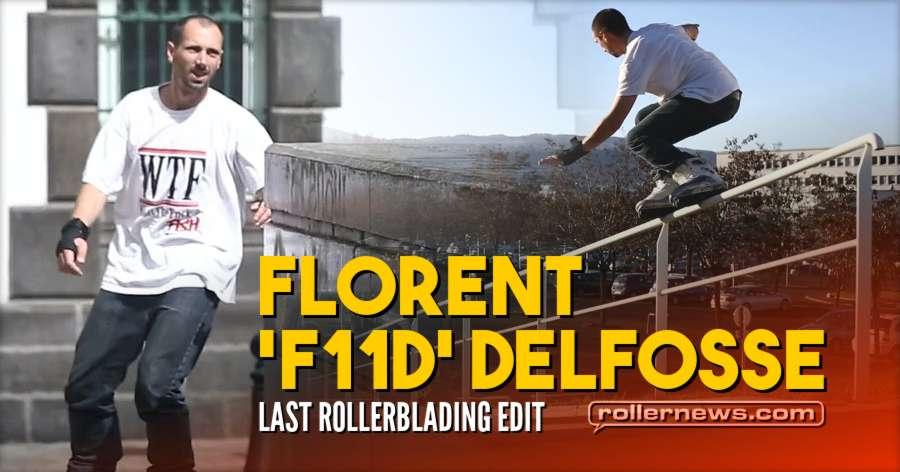 Florent 'f11d' Delfosse - 2014-2016 (Last Rollerblading Edit)