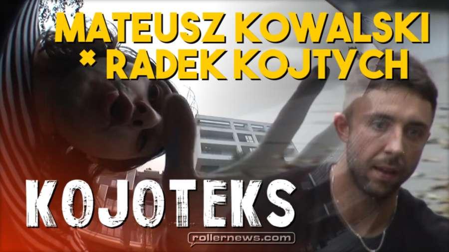Mateusz Kowalski x Radek Kojtych: Kojoteks (Poland, 2017)