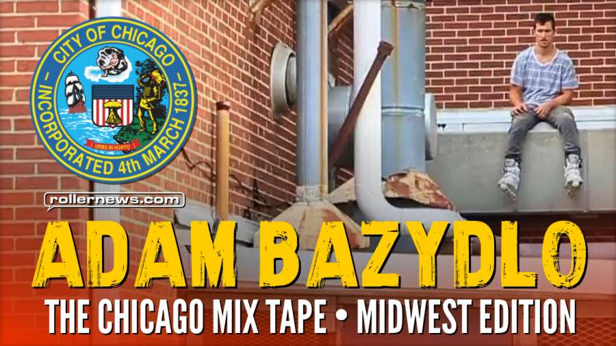 Adam Bazydlo - The Chicago Mix Tape Midwest Edition (2017) by Doug Sharley