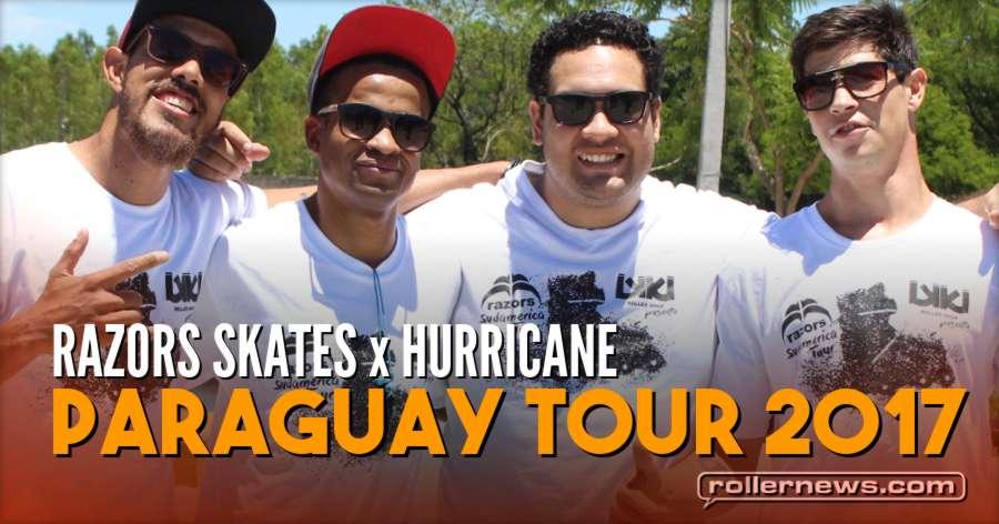 Razors Skates x Hurricane - Paraguay Tour (2017) - Edit by Felipe Zambardino