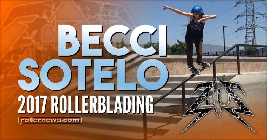 Becci Sotelo - 2017 Rollerblading | Zeus Park Edit