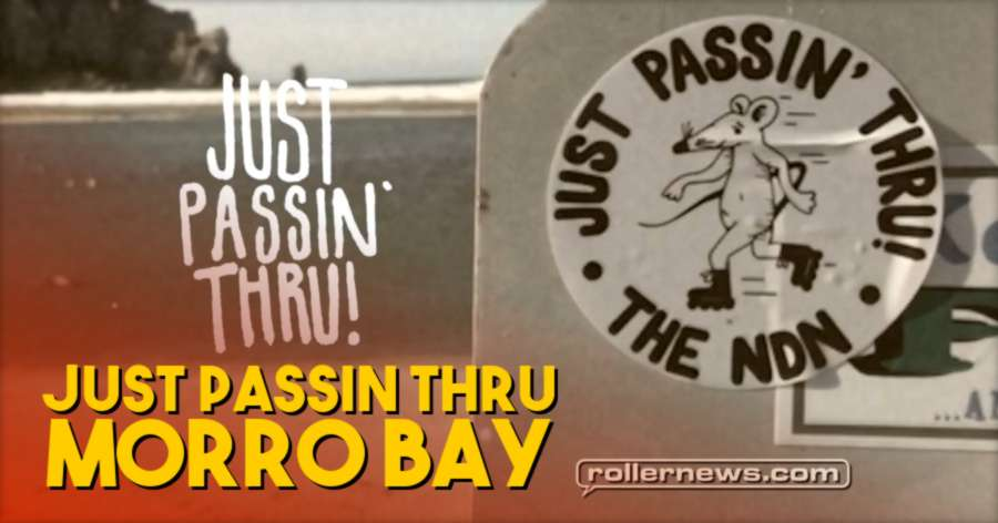 The NDN: Just Passin Thru - Morro Bay, Short Promos (California, 2017) with Casey Bagozzi & Jett Rennert