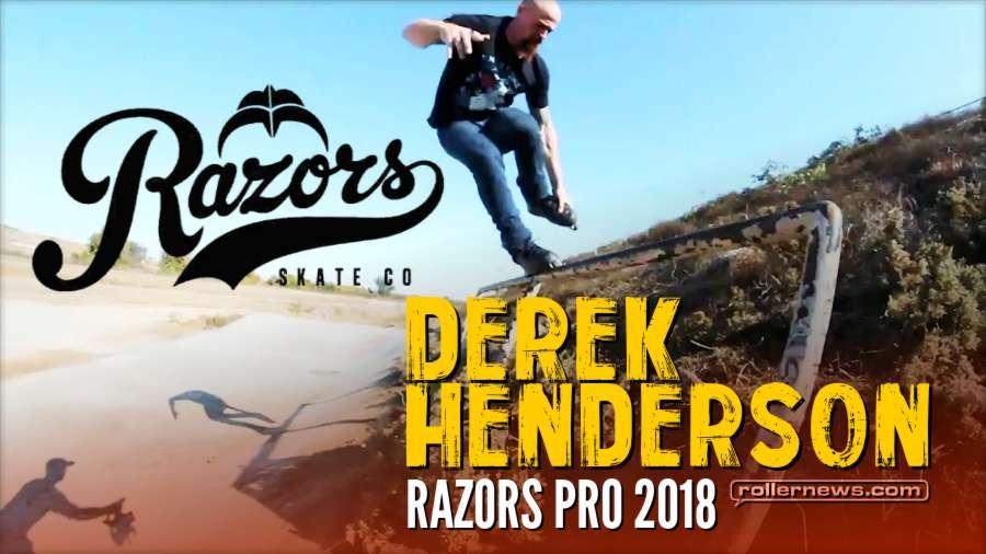 Derek Henderson - Razors Pro 2018