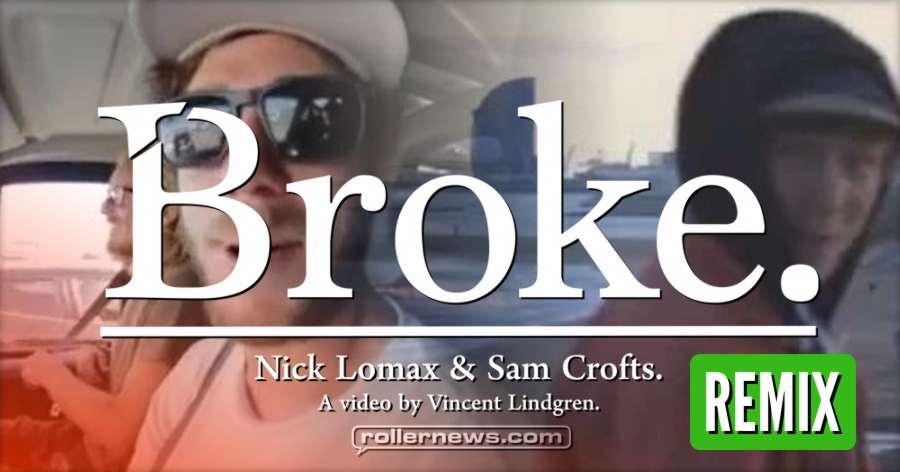 Broke Remix (2017), A video by Vincent Lindren, Remixed by Callum Ross