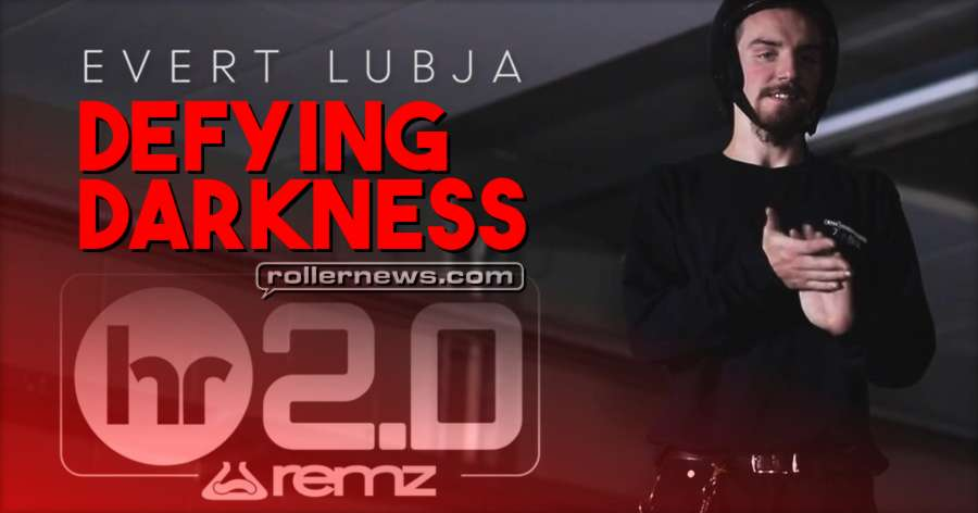 Evert Lubja - Defying Darkness (2017) - Remz HR 2.0 Park Edit by Rene Lutterus