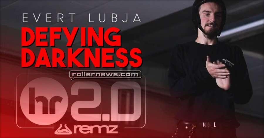 Evert Lubja - Defying Darkness (2017) - Remz HR 2.0 Park Edit by Rene Lutterus