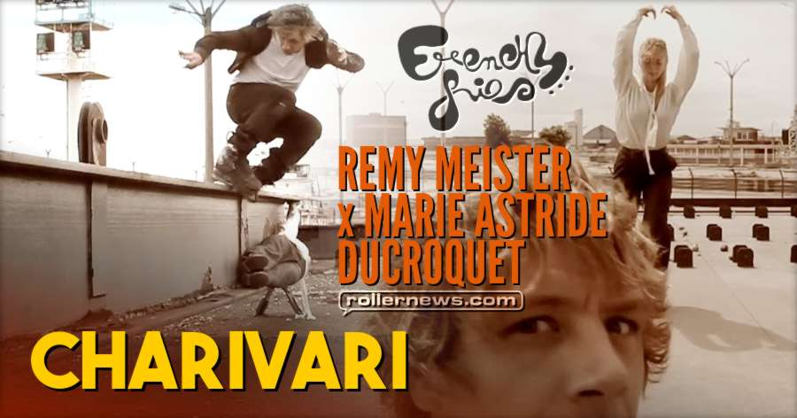 CHARIVARI by Rémy Meister & Marie Astride Ducroquet - Frenchy Fries Edit