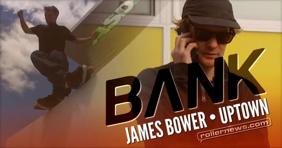 James Bower - Uptown (London, 2017) - Bank Edit
