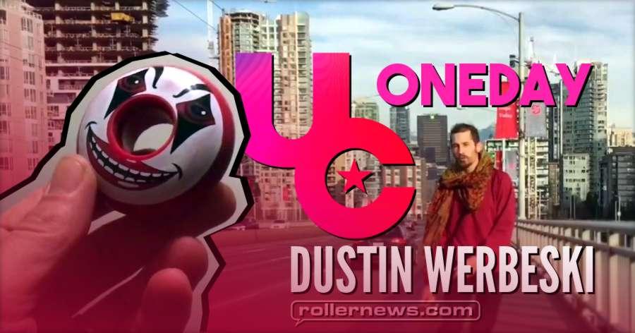 Dustin Werbeski - Oneday - 59mm Undercover Wheels (2018)