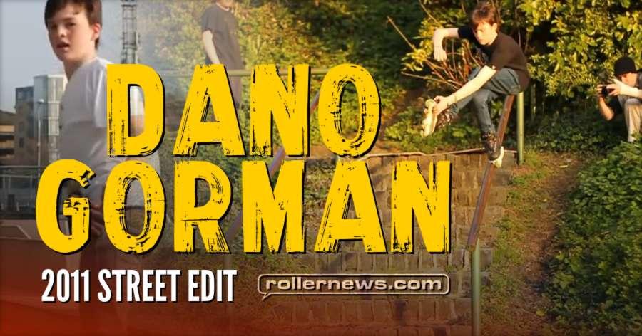 Dano Gorman - 2011 Street Edit