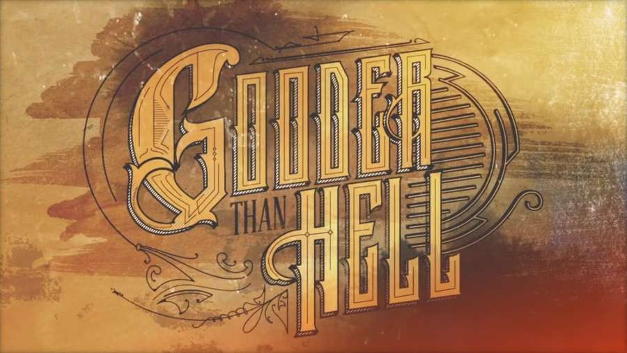 Gooder Than Hell (2016) by David Dodge - Full VOD, Now Free
