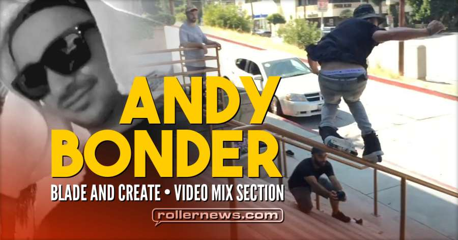 Andy Bonder - Blade And Create (2017) - Video Mix Section