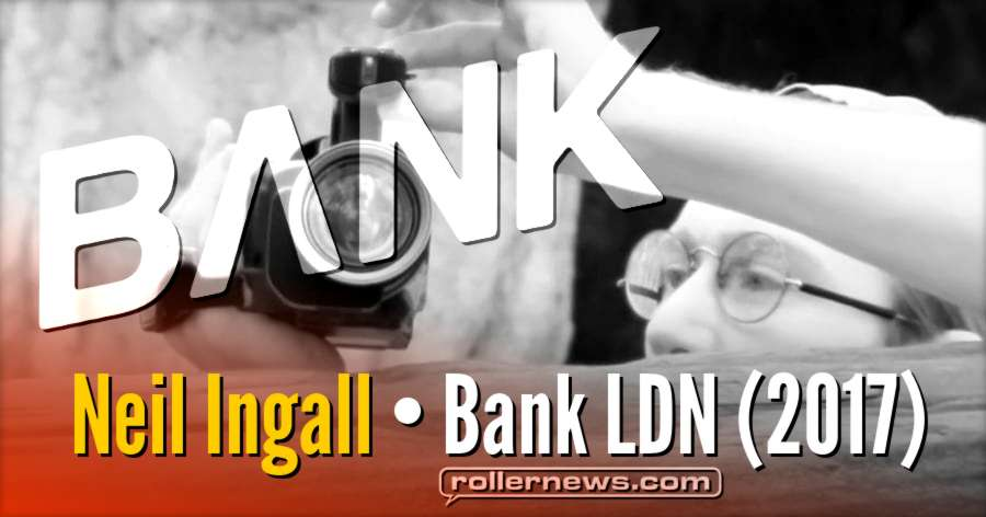 Neil Ingall, for Bank LDN (2017)