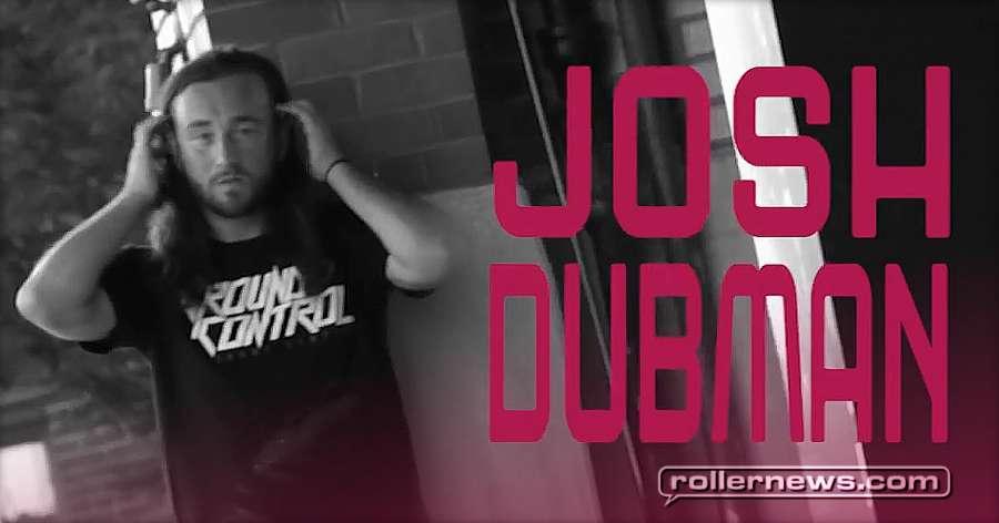 Josh Dubman (Chicago, IL) - Street Edit (2017) - Shoes with Wheels 101, Edit by Jared Reddrick