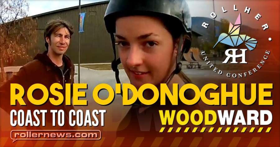 Rosie O'Donoghue - Coast to Coast (2017) - Woodward West Clips by Melissa Brown