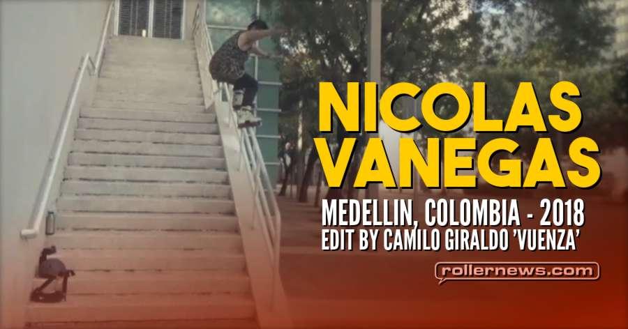 Nicolas Vanegas (Medellin, Colombia) - 2018 Edit by Camilo Giraldo 'Vuenza'