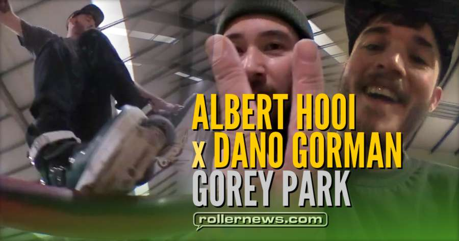 Albert Hooi and Dano Gorman - Gorey Park (2018, Ireland)