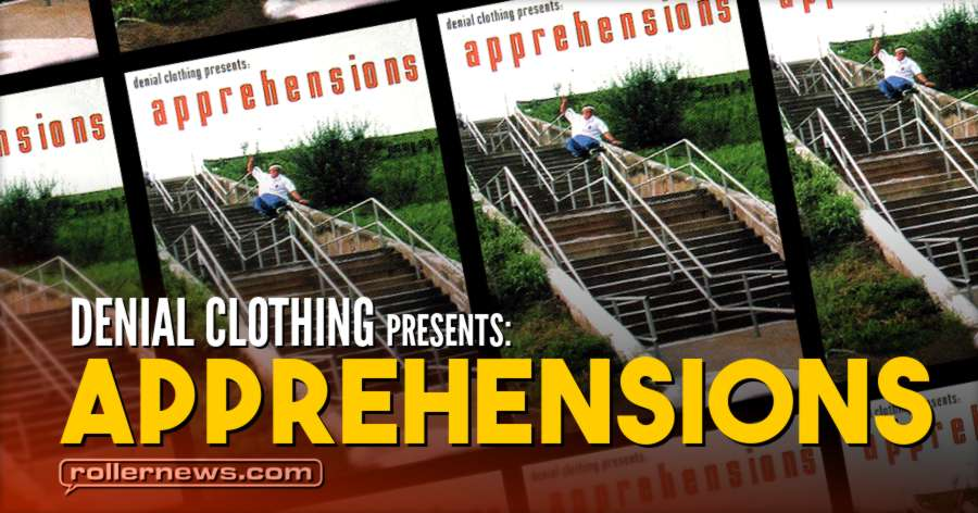 Denial Clothing presents: Apprehensions (2000) - Full Video