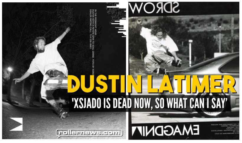 Dustin Latimer: Xsjado is dead now, so what can I say - Patende.com Interview