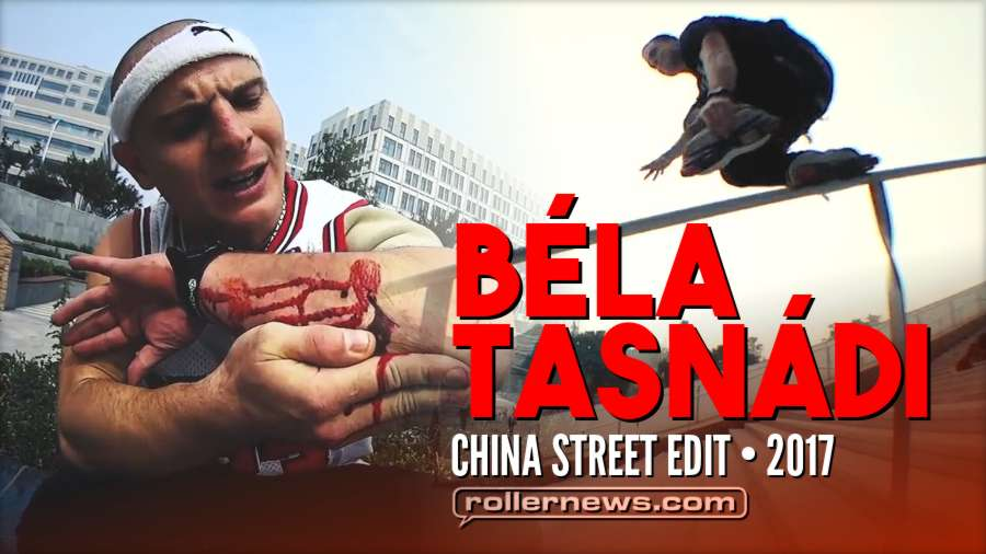 Béla Tasnádi - China Street Edit (2017)