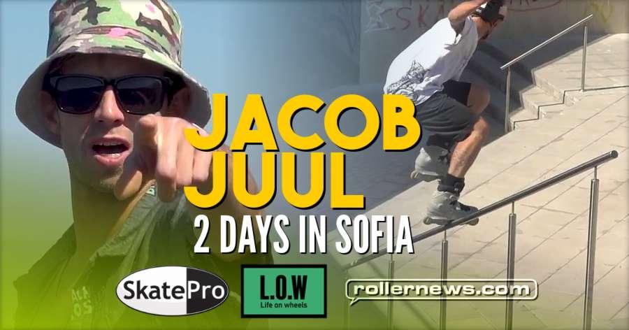 Jacob Juul - 2 Days in Sofia (Bulgaria, 2017) - L.O.W Academy x Skatepro