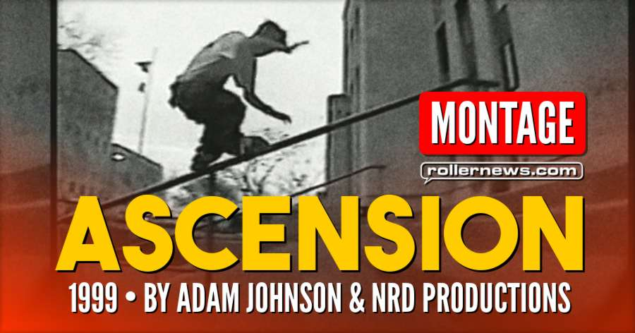Ascension - Montage (1999) by Adam Johnson & NRD Productions
