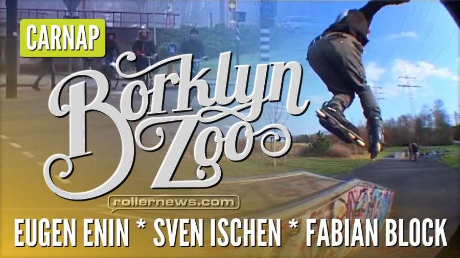 Borklyn Zoo - Carnap (2018) with Eugen Enin, Sven Ischen and Fabian Block