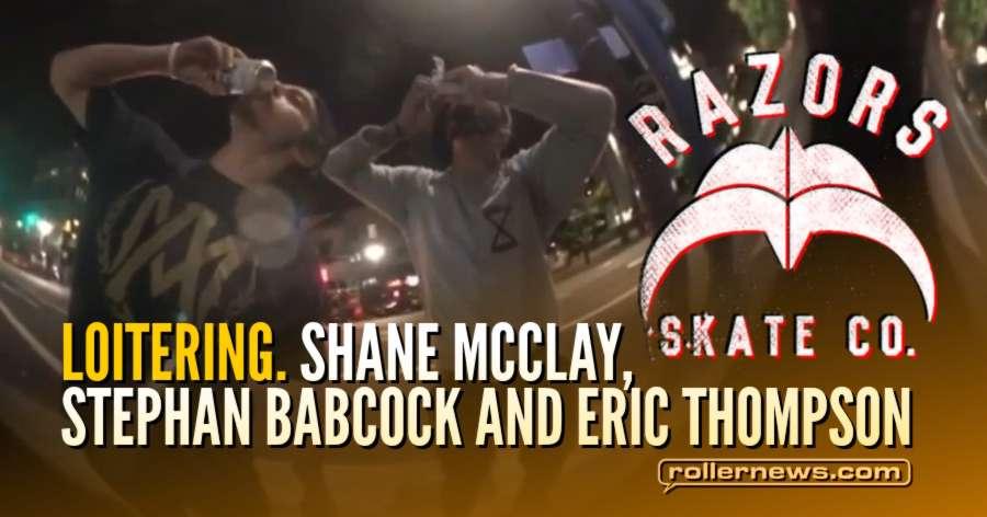 Loitering. (Portland, Oregan 2018) with Shane Mcclay, ,Stephan Babcock and Eric Thompson