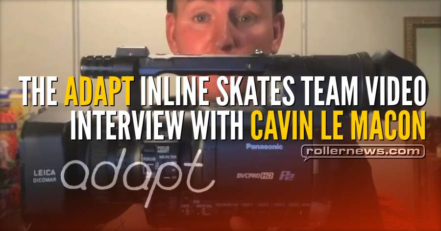 The Adapt Inline Skates Team Video - Interview With Cavin Le Macon (2018) by Ricardo Lino