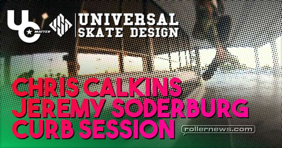Chris Calkins and Jeremy Soderburg - Chill Curb Session (2018)
