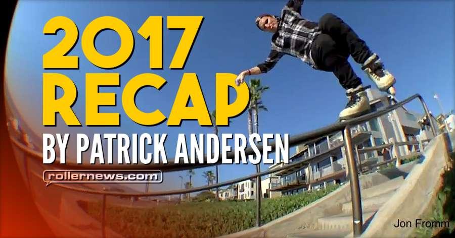 2017 Recap by Patrick Andersen