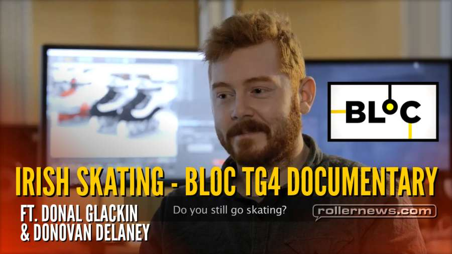 Irish Skating - Bloc TG4, Documentary (2018) by Donal Glackin & Donovan Delaney