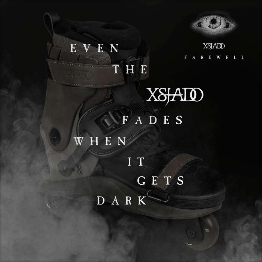 Even the XSJADO fades when it gets dark