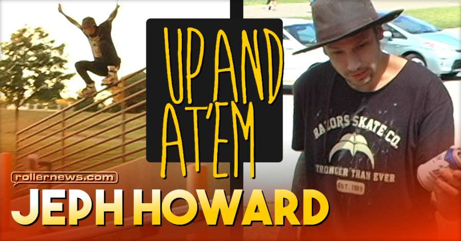 Jeph Howard - Up and at'em (2014) by Isiah England